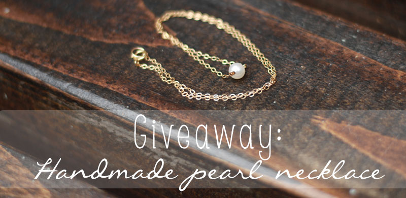 Giveaway: Handmade Pearl Necklace